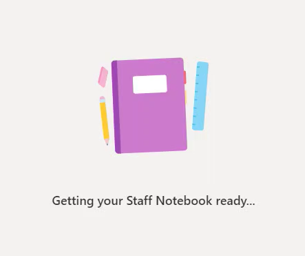The Getting your Staff Notebook ready screen in Teams
