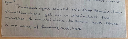 """Extract of letter home from Don Homer asking how Charlton have been getting on as """"There is no way of finding out here"""" Photo: J. Broad"""