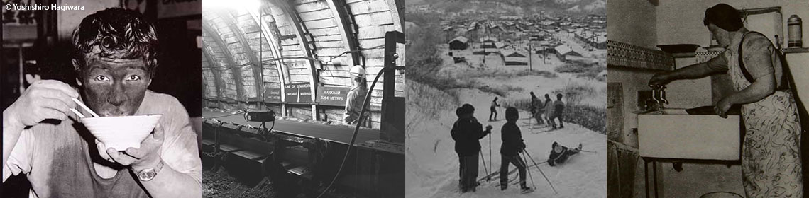 A banner of four images: the first a miner eating rice, the second an underground image from the UK, the third children from the Japan moving around a minng community in the snow, and the Fourth a UK miners' wife washing clothes